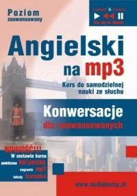 Angielski na mp3. Konwersacje dla zaawansowanych (CD mp3) - okładka podręcznika