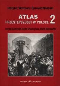 Atlas przestępczości w Polsce cz. 2 - okładka książki