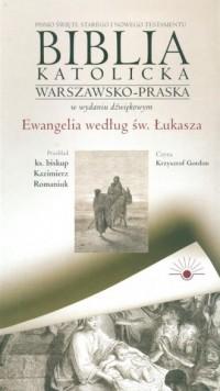 AudioBiblia. Biblia katolicka warszawsko-praska w wydaniu dźwiękowym cz. 3. Ewangelia wg św. Łukasza (CD) - okładka książki