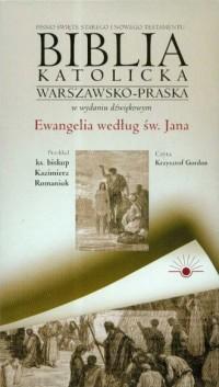 Biblia katolicka warszawsko-praska w wydaniu dźwiękowym cz. 4. Ewangelia według świętego Jana (CD) - okładka książki