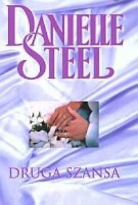Znalezione obrazy dla zapytania Danielle Steel : Druga szansa