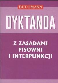 Dyktanda z zasadami pisowni i interpunkcji - okładka książki