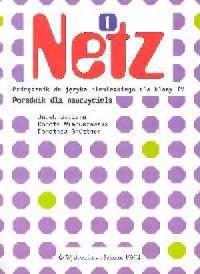 Netz 1. Język niemiecki. Klasa 4. Szkoła podstawowa. Poradnik dla nauczyciela - okładka książki