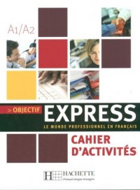 Objectif express Cahier dactivites - okładka książki