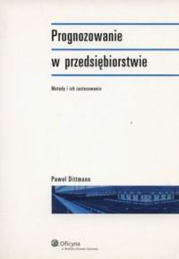 Prognozowanie w przedsiębiorstwie - okładka książki