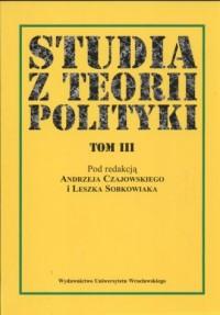Studia z teorii polityki Tom 3 - okładka książki
