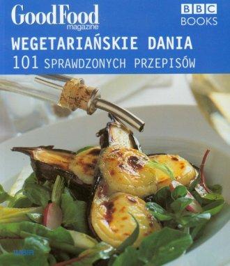 Wegetariańskie dania. 101 sprawdzonych - okładka książki