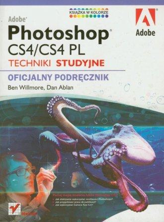 Adobe Photoshop CS4/CS4 PL. Techniki - okładka książki
