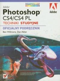 Adobe Photoshop CS4/CS4 PL. Techniki studyjne. Oficjalny podręcznik - okładka książki