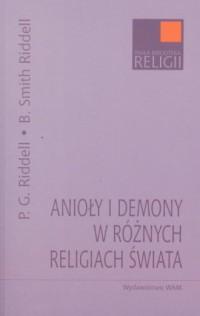Anioły i demony w różnych religiach - okładka książki