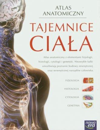 Atlas anatomiczny. Tajemnice ciała - okładka książki
