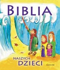 Biblia naszych dzieci - okładka książki