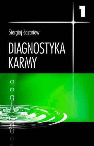 Diagnostyka karmy 1. System samoregulacji - okładka książki