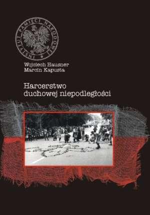Harcerstwo Duchowej Niepodległości. - okładka książki