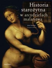 Historia starożytna w arcydziełach malarstwa - okładka książki
