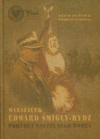 Marszałek Edward Śmigły-Rydz - okładka książki