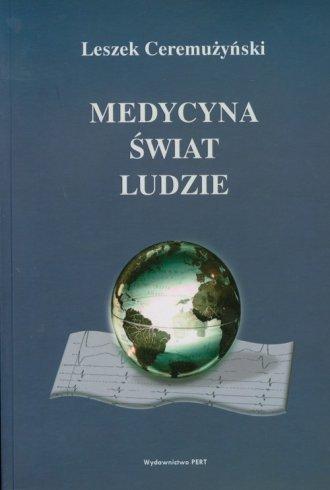 Medycyna, świat i ludzie - okładka książki