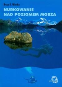 Nurkowanie nad poziomem morza - okładka książki