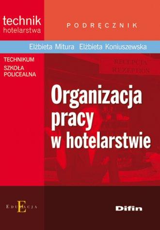 Organizacja pracy w hotelarstwie - okładka podręcznika