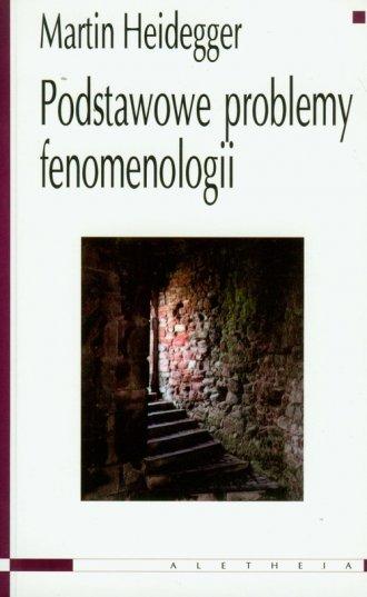 Podstawowe problemy fenomenologii - okładka książki