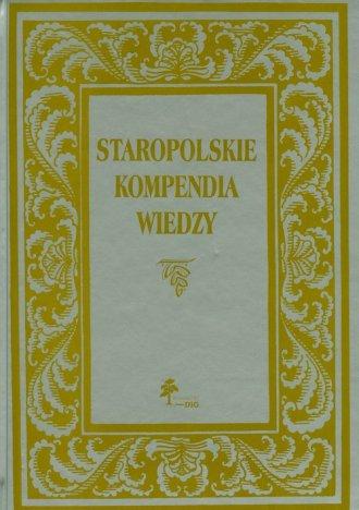 Staropolskie kompendia wiedzy - okładka książki