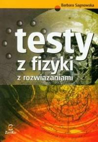 Testy z fizyki z rozwiązaniami - okładka książki