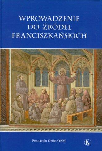 Wprowadzenie do źródeł franciszkańskich - okładka książki