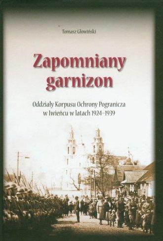 Zapomniany garnizon - okładka książki