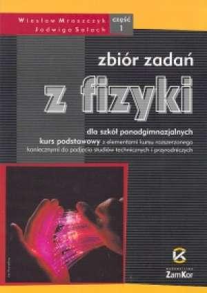 Zbiór zadań z fizyki cz. 1. Szkoła - okładka podręcznika