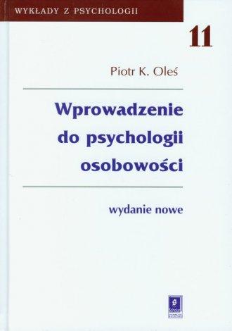 Wprowadzenie do psychologii osobowo�ci. Seria: Wyk�ady z psychologii. Tom 11