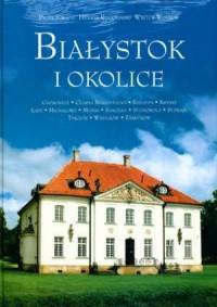 Białystok i okolice - okładka książki