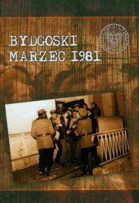 Bydgoski marzec 1981 - okładka książki