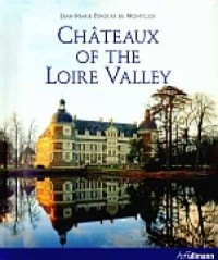 Chateaux of the Loire Valley - okładka książki