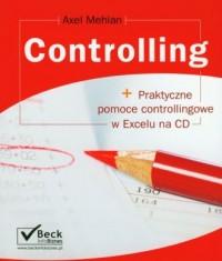 Controlling + praktyczne pomoce controllingowe w Excelu na CD - okładka książki