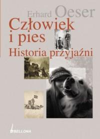 Człowiek i pies. Historia przyjaźni - okładka książki