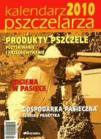 Kalendarz pszczelarza 2010 - okładka książki