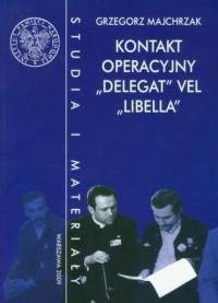 Kontakt operacyjny Delegat vel Libella - okładka książki