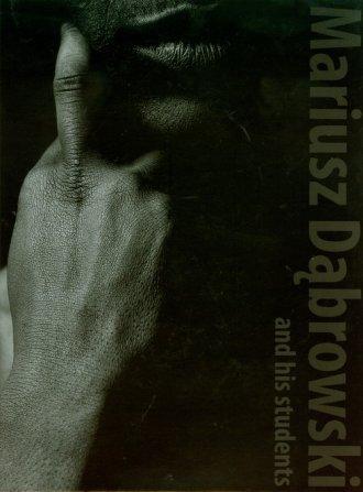 Mariusz Dąbrowski and his students - okładka książki