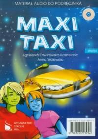 Maxi Taxi. Starter. Materiał audio do podręcznika (+ CD) - okładka podręcznika