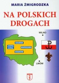 Na polskich drogach - okładka książki