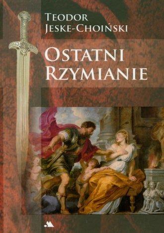 Ostatni Rzymianie - okładka książki