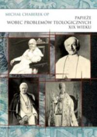 Papieże wobec problemów teologicznych - okładka książki
