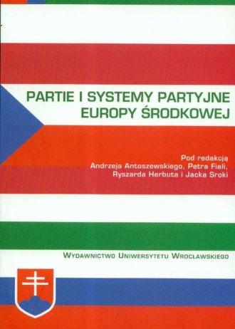Partie i systemy partyjne Europy - okładka książki