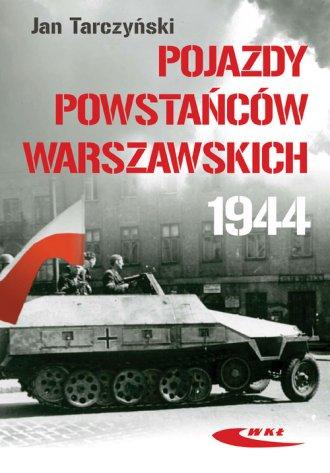 Pojazdy Powstańców Warszawskich - okładka książki
