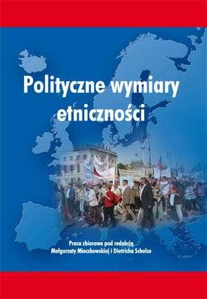 Polityczne wymiary etniczności - okładka książki