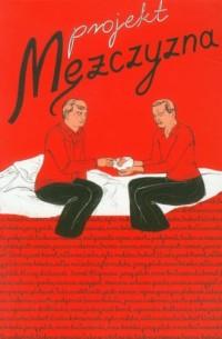 Projekt mężczyzna - okładka książki