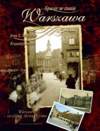 Spacer w czasie. Warszawa (wersja pol./ang.) - okładka książki