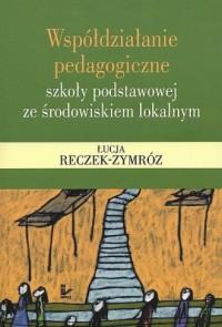 Współdziałanie pedagogiczne szkoły - okładka książki