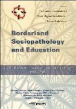 Borderland Sociopathology and Education - okładka książki