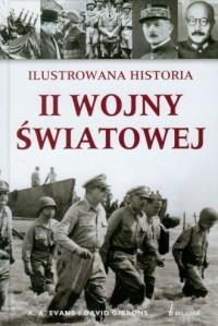 Ilustrowana historia II Wojny Światowej - okładka książki